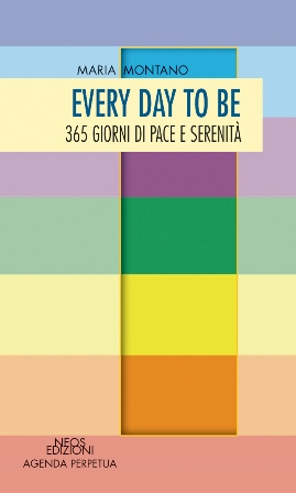 Every day to be - 365 giorni di pace e serenità
