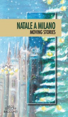 Natale a Milano  - Moving stories
